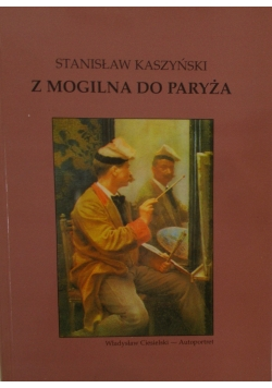 Z mogilna do Paryża