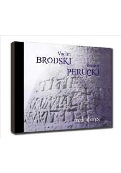 Meditationes. Vadim Brodski, Roman Perucki CD