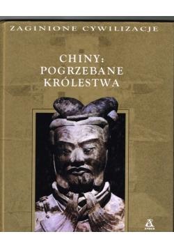 Chiny : Pogrzebane królestwo