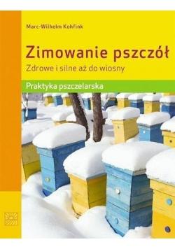 Zimowanie pszczół. Zdrowe i silne aż do wiosny