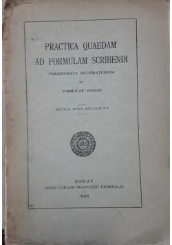 Practica Quaedam Ad Formulam Scribendi , 1925 r.