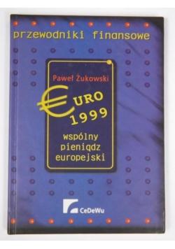 Euro 1999, wspólny pieniądz europejski