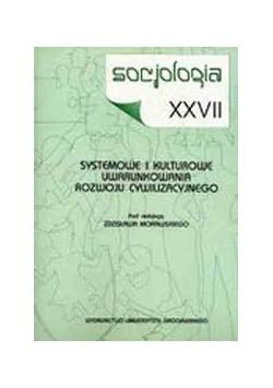 Systemowe i kulturowe uwarunkowania rozwoju cywilizacyjnego
