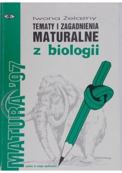 Tematy i zagadnienia maturalne z biologii