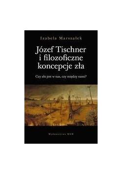 Józef Tischner i filozoficzne koncepcje zła
