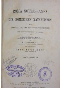 Roma Sotterranea. Die Romischen Katakomben. 1872 r.