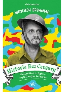 Historia bez cenzury 3