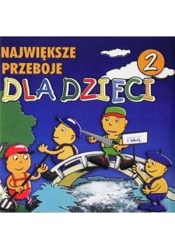 Największe przeboje dla dzieci vol.2