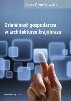 Działalność gospodarcza w architekturze krajobrazu Podręcznik