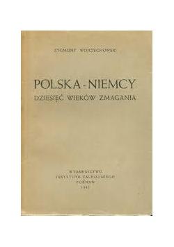 Polska - Niemcy, dziesięć wieków zmagania 1945 r.