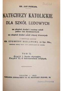 Katechezy katolickie dla szkół ludowych tom II , 1910r