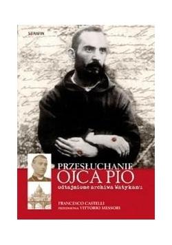 Przesłuchanie Ojca Pio w.2018