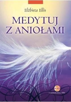 Medytuj z aniołami + CD