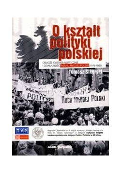 O kształt polityki polskiej