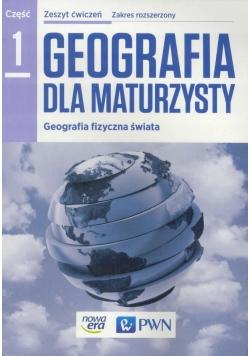 Geografia LO 1 Dla maturzysty ćw. ZR NE/PWN