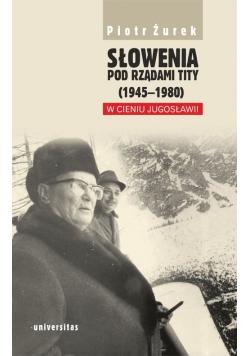 Słowenia pod rządami Tity (1945-1980). W cieniu Jugosławii
