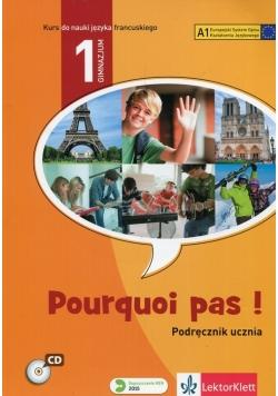Pourquoi pas 1 Język francuski Podręcznik z płytą CD