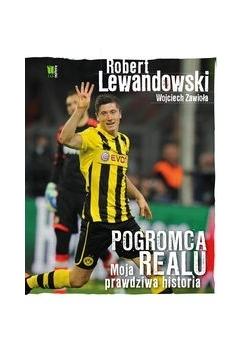Robert Lewandowski. Pogromca Realu.