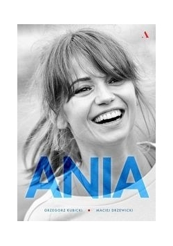 Ania, Nowa
