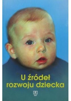 U źródeł rozwoju dziecka