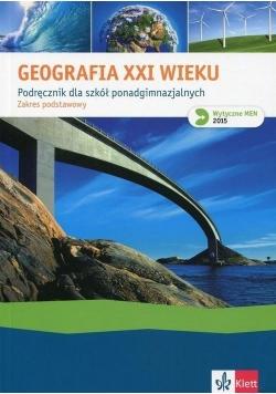 Geografia XXI wieku podręcznik ZP w.2015 Klett