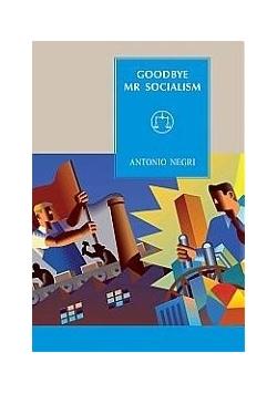 Goodbye, Mr Socialism