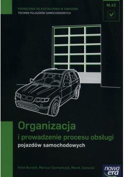 Organizacja i prowadzenie procesu obsługi pojazdów samochodowych Podręcznik