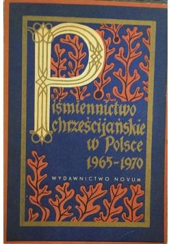 Piśmiennictwo chrześcijańskie w Polsce 1965-1970