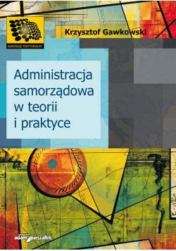 Administracja samorządowa w teorii i praktyce