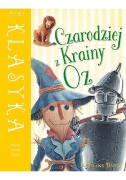 Mini Klasyka: Czarodziej z Krainy Oz