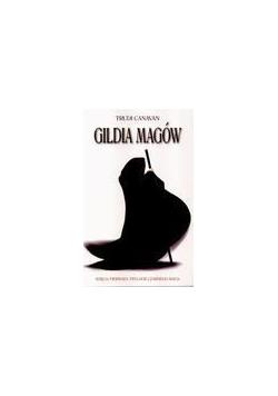 Trylogia czarnego maga T1 Gildia magów w.2011
