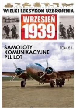 Wielki leksykon uzbrojenia T.81 Samoloty komunik.