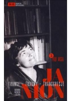 Janion. Transe - traumy - transgresje. Tom 2. Prof