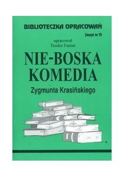 Biblioteczka opracowań nr 015 Nie-Boska komedia