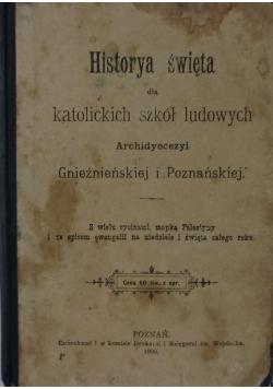 Historya święta dla katolickich szkół ludowych Archidyecezyi Gnieźnieńskiej i Poznańskiej , 1900 r.