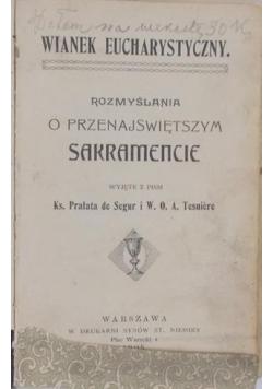 Rozmyślania o przenajświętszym sakramencie, 1905 r.