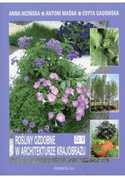 Rośliny ozdobne w architekturze krajobrazu Część 5 Podręcznik, nowa