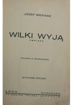 Wilki wyją, ok. 1937r.