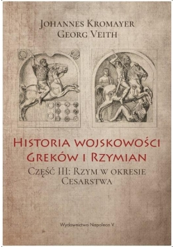 Historia wojskowości Greków i Rzymian cz.III
