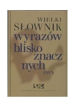 Wielki słownik wyrazów bliskoznacznych PWN