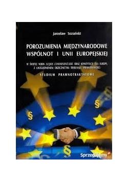 Porozumienia międzynarodowe wspólnot i Unii  Europejskiej
