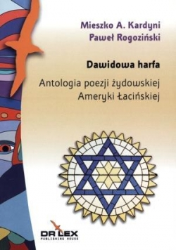 Dawidowa harfa. Antologia poezji żydowskiej...