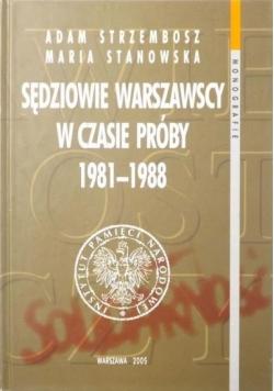 Sędziowie warszawscy w czasie próby 1981-1988