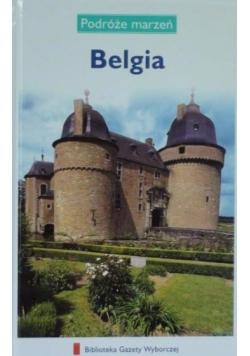 Belgia. Podróże Marzeń. Seria II