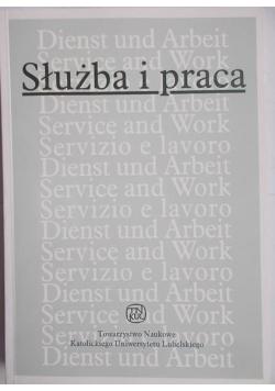 Służba i praca