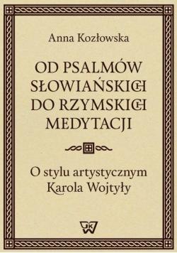 Od psalmów słowiańskich do Rzymskich medytacji