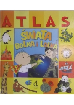Atlas świata Bolka i Lolka