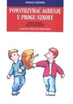Powstrzymać agresję u progu szkoły