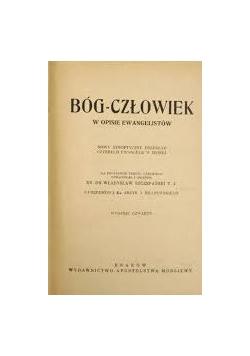 Bóg - człowiek w opisie ewangelistów, 1949 r.