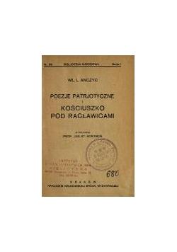 Poezje patriotyczne Kościuszko pod Racławicami, 1924 r.